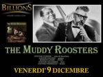 Muddy Roosters in concerto al Billions