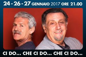 Ci do... che ci do... che ci do..., lo spettacolo al teatro Golden di Roma