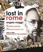 Lost in Rome, il nuovo testo di Palladino con Angelo Maggi e la Banda dell'Uku al Teatro Belli