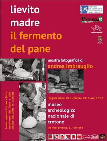 Lievito madre. Il fermento del pane, la mostra fotografica al Museo Archeologico Nazionale di Crotone