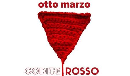"""Un otto marzo a """"Codice rosso"""""""