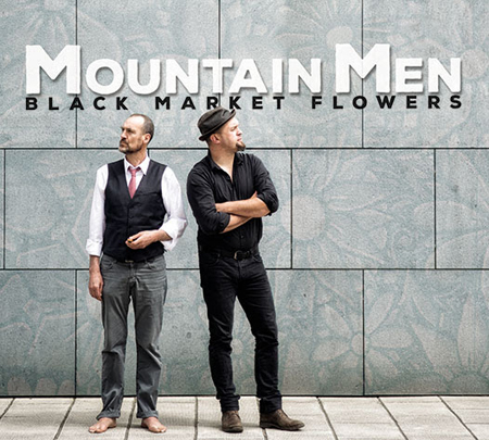 Mountain Men con il nuovo album Black Market Flowers in anteprima mondiale