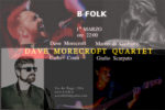Dave Morecroft Quartet in concerto al B-Folk di via dei Faggi