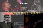 Dave Morecroft Quartet in concerto al B-Folk di via dei Faggi