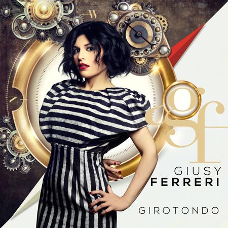 Girotondo, il nuovo album di Giusy Ferreri