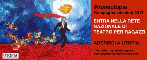 Non è utopia, la campagna adesioni della rete nazionale di teatro per ragazzi