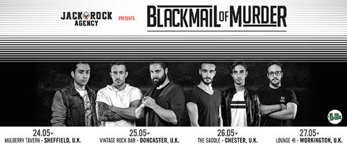 """Blackmail Of Murder """"Uk Tour 2017"""""""