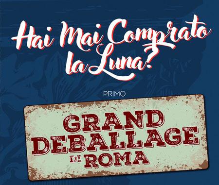 Primo Grand Deballage di Roma