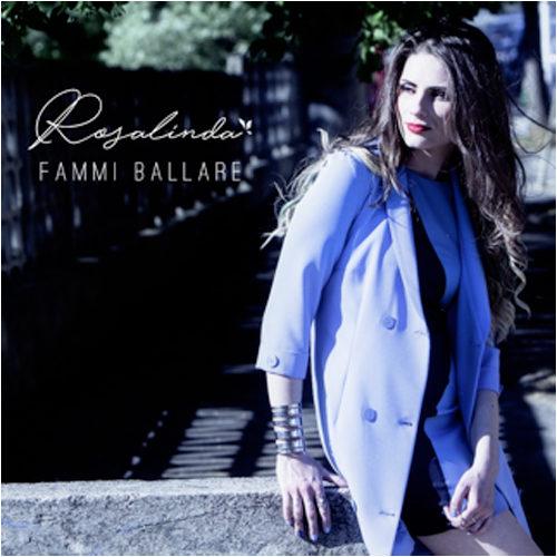 È online Fammi ballare, il videoclip di Rosalinda