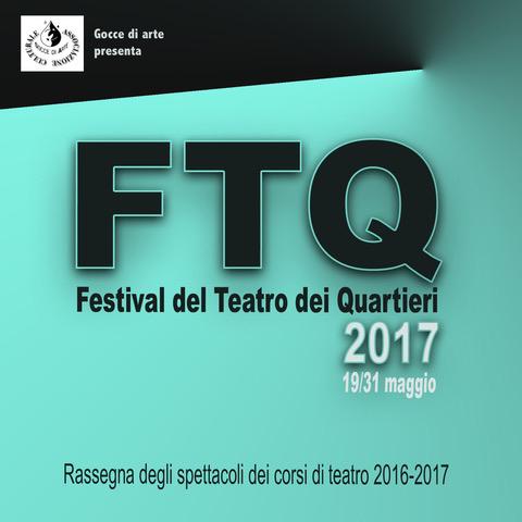 Festival Del Teatro Dei Quartieri 2017