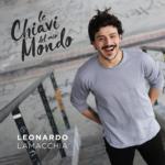 """LEONARDO LAMACCHIA: """"Le chiavi del mio mondo"""" in radio e nei digital store"""