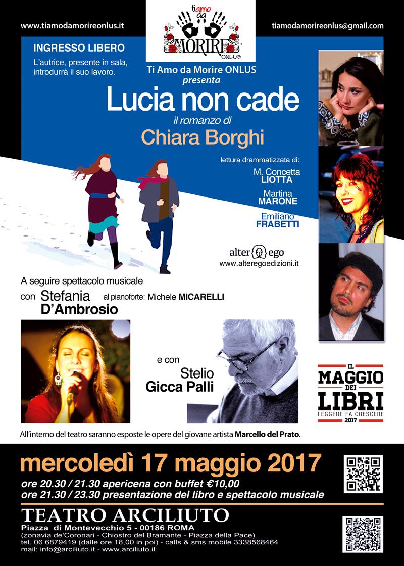 """TI AMO DA MORIRE ONLUS presenta """"Lucia non cade"""" il romanzo di Chiara Borghi"""