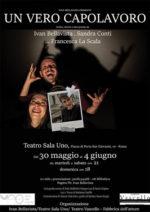 Un Vero Capolavoro, lo spettacolo in scena al Sala Uno Teatro di Roma