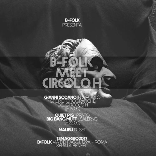 B-Folk meet Circolo H, live con Quiet Pig e Big Bang Muff