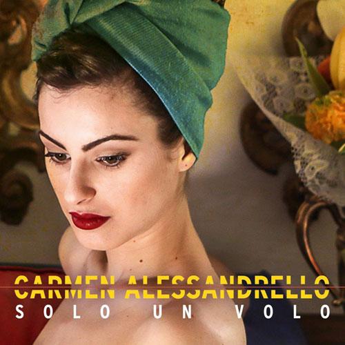 Solo un volo, il disco di Carmen Alessandrello