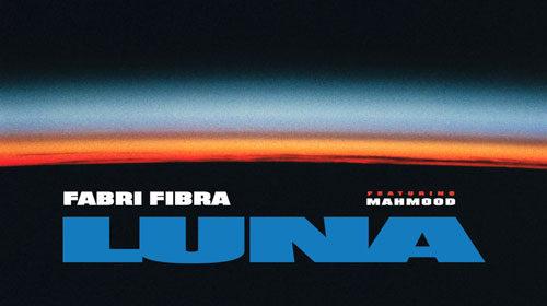 Fabri Fibra pubblica  Luna feat. Mahmood per festeggiare il platino di Pamplona