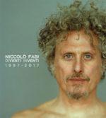 Diventi Inventi 1997 – 2017, il doppio cd di Niccolò Fabi in esclusiva ed edizione limitata su Amazon e data concerto di Roma