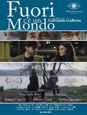 Fuori c'è un mondo, un Film di Giovanni Galletta