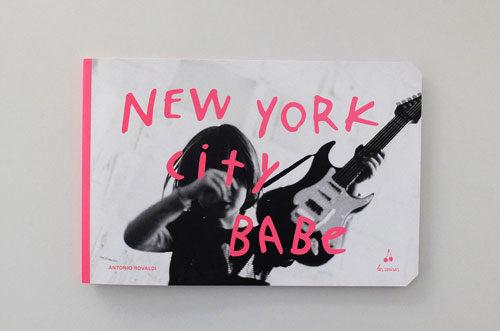 New York City Babe il libro di Antonio Rovaldi per bambini di les cerises