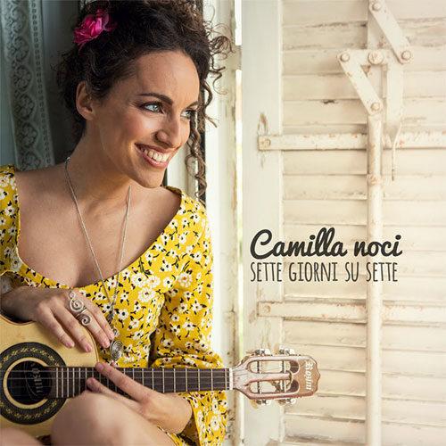 Sette giorni su sette, l'album di esordio di Camilla Noci