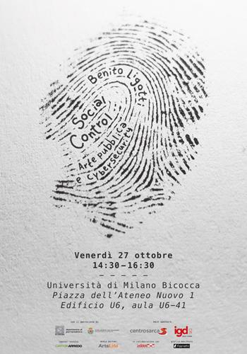 Benito Ligotti, social control. Arte pubblica e cybersecurity