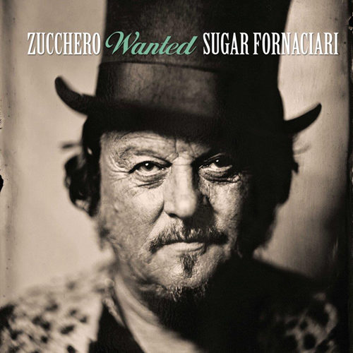 Wanted, the best collection di Zucchero Sugar Fornaciari
