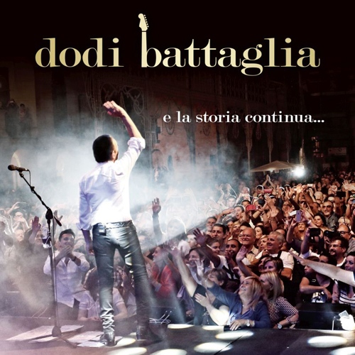E la storia continua, il primo album live di Dodi Battaglia