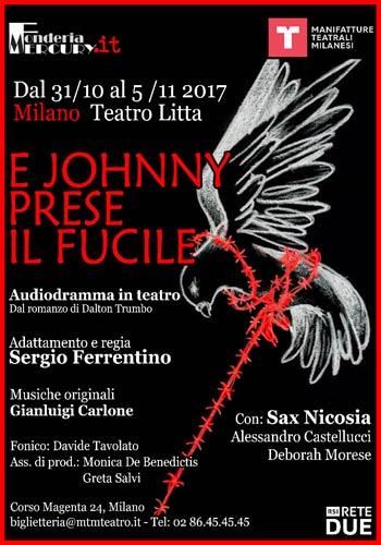 """""""E Johnny prese il fucile"""" sta per arrivare al Teatro Litta di Milano"""