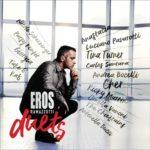 Eros Duets, l'album di Eros Ramazzotti che celebra i più importanti duetti della sua carriera