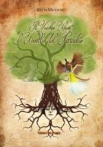 Il Vecchio Ulivo e l'Uccello del Paradiso, il libro di Lucia Miccichè
