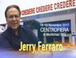 Jerry Ferraro presenta il macrospettacolo tratto dal suo nuovo libro Credere credere credere – Siamo un solo cuore