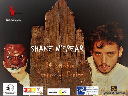 Shake 'n' Spear, lo spettacolo al Teatro La Fenice di Arsoli
