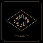 Babylon Berlin, in uscita la colonna sonora dell'omonima serie televisiva