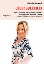 Cuori Guerrieri, il libro della giornalista argentina Natalia Denegri