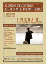 """""""E penso a me…"""", lo spettacolo a 33 Officina Creativa Complesso di San Bernardino a Toffia"""