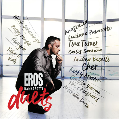 Eros Duets, l'album che celebra i più importanti duetti della carriera di Eros Ramazzotti