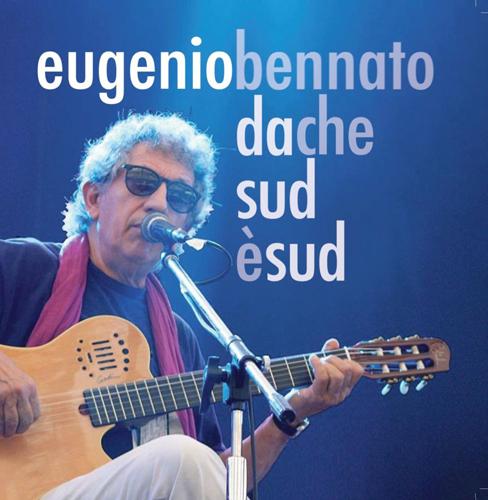 Eugenio Bennato al via inizia da Milano il tour teatrale per presentare Da che sud è sud