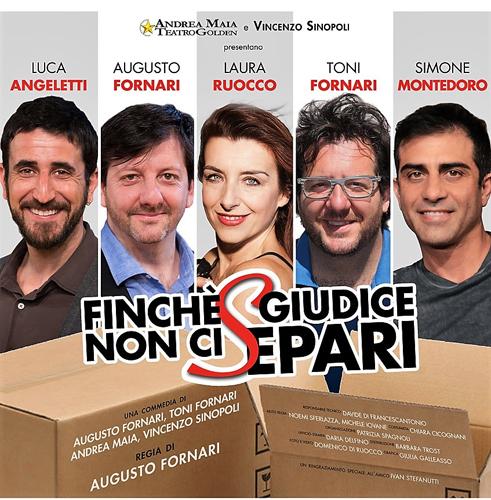 Finché giudice non ci separi con la regia di Augusto Fornari al Teatro Vittoria di Roma