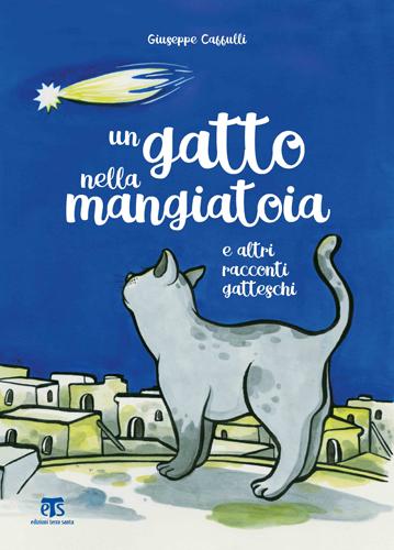 Un gatto nella mangiatoia e altri racconti gatteschi