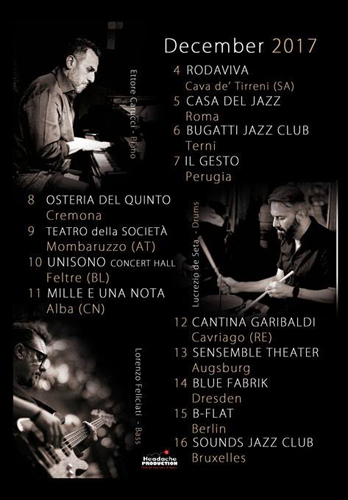 Lucrezio de Seta Trio. European Tour in Italia, Germania, Belgio