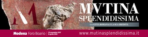 Mutina Splendidissima. La città romana e la sua eredità al Foro Boario di Modena
