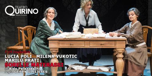 Sorelle Materassi di Aldo Palazzeschi al Teatro Quirino di Roma