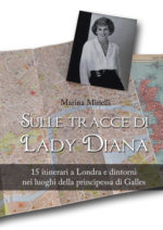 Sulle tracce di Lady Diana, 15 itinerari a Londra e dintorni nei luoghi della principessa di Galles
