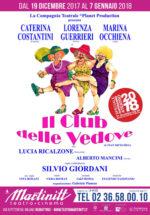 """""""Il Club delle Vedove"""", allegre ma non troppo. Vivere nel ricordo o tornare a vivere? Lo spettacolo in scena al Martinitt di Milano"""