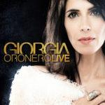 Giorgia, è in uscita Oronero Live nei formati Cd Live, Deluxe e Doppio vinile