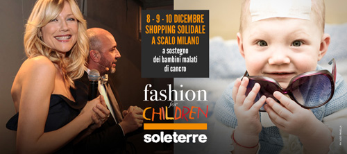 SOLETERRE, prende il via la IX edizione del Fashion For Children, quest'anno a Scalo Milano shopping village di Locate Triulzi