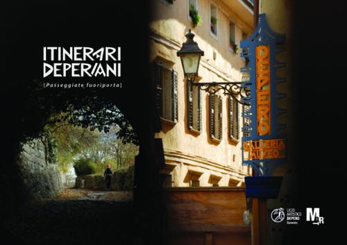 Itinerari Deperiani. Passeggiate fuoriporta