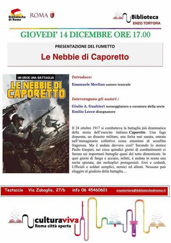 Le nebbie di Caporetto il fumetto di Giulio A. Gualtieri ed Emilio Lecce alla Biblioteca Enzo Tortora di Roma