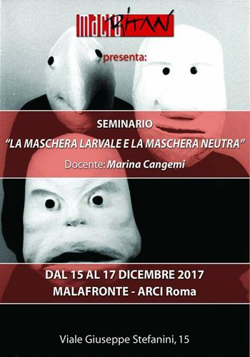 La maschera larvale e la maschera neutra, il titolo del seminario al Malafronte – Arci Roma