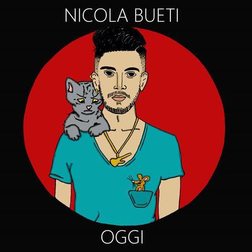"""Nicola Bueti con il singolo """"Oggi"""" si classifica nelle 67 nuove proposte di Sanremo Giovani!"""